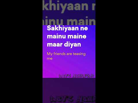 SakhiyaanLyrical video with english meaning