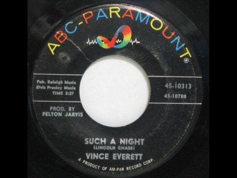 Vince Everett - Such A Night - 1962 45rpm