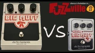 Electro Harmonix Big Muff vs Little Big Muff