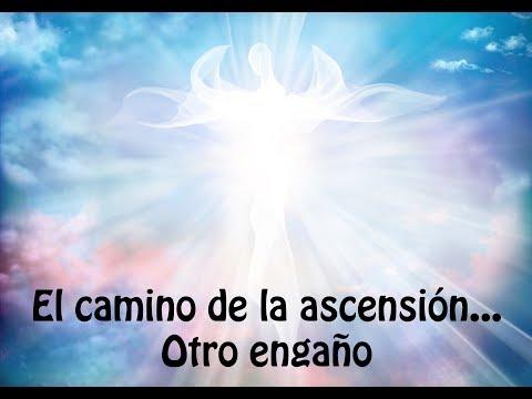 El camino de la ascensión (Otro engaño)