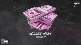 Descarca GOLDEN GANG - Bravo 9 (Alex Velea, Rashid, Zanni, Arkanian, Mario Fresh, Jon Baiat Bun)