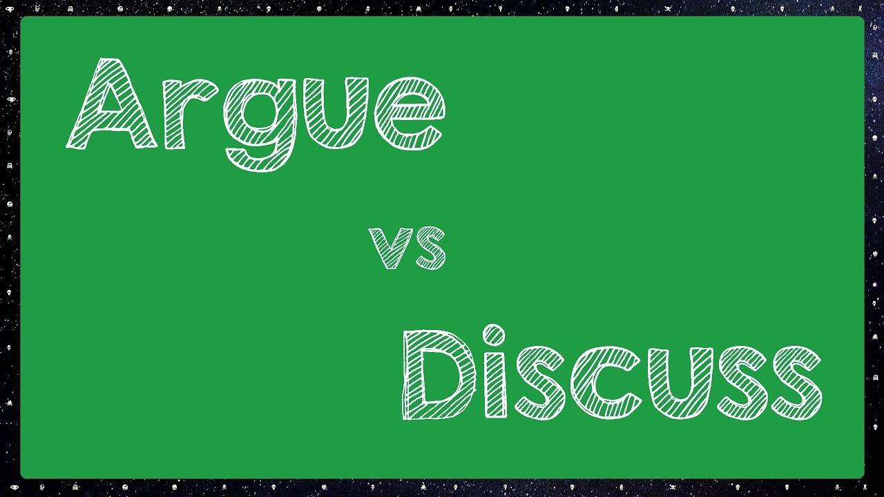 Argue vs Discuss diferen\u00e7a - YouTube