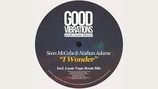 Sean Mccabe Nathan Adams I Wonder Sean 39 s Nostalgic Dub.mp3