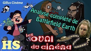 ANALYSE DE BATTLEFIELD EARTH - les OVNI du cinéma HS