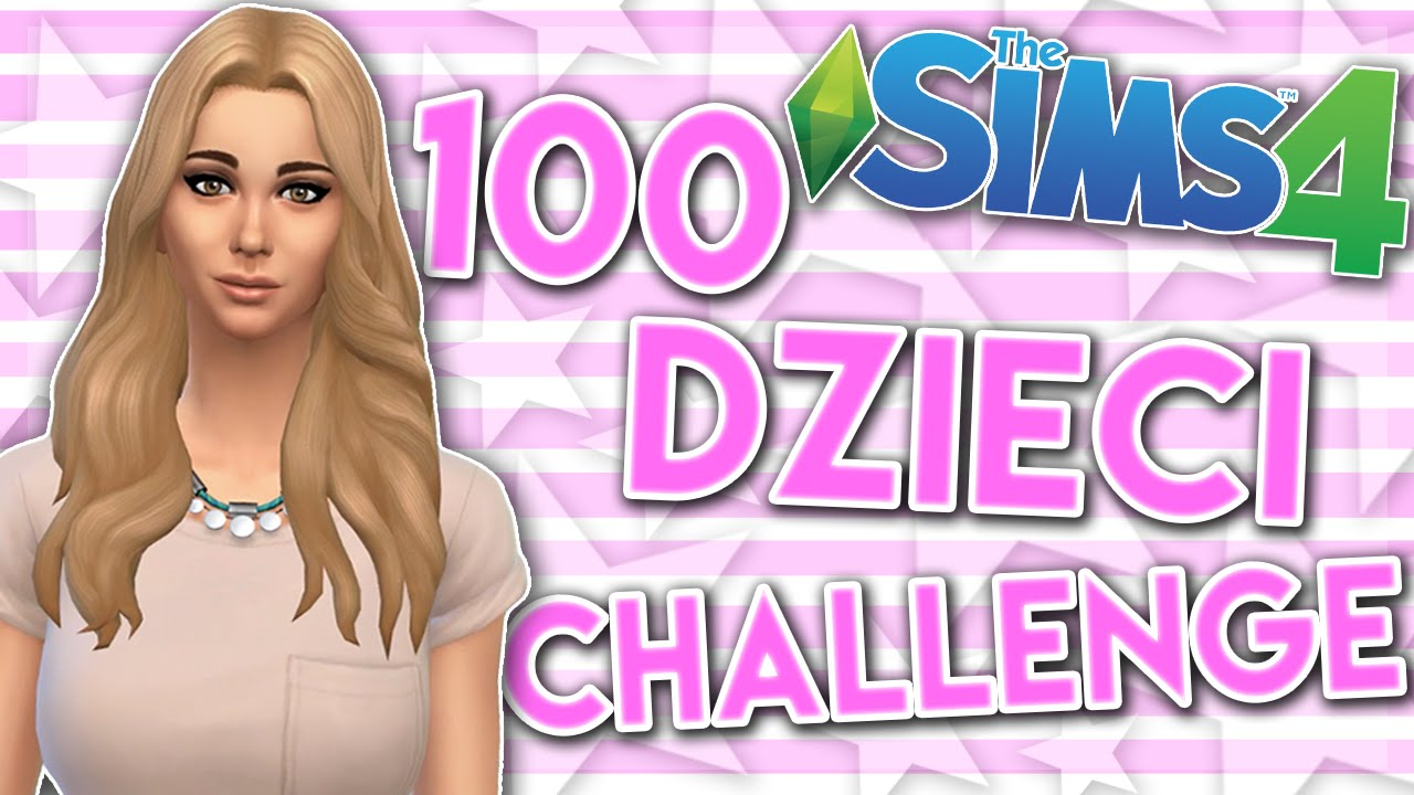 THE SIMS 4 CHALLENGE 100 DZIECI #80 NOWA MAMA NOWY DOM