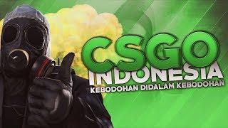 Download CS:GO Indonesia - Kebodohan didalam Kebodohan Mp3