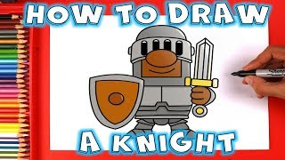 How to Draw a Cartoon Knight in Shining Armour with a Sword and Shield