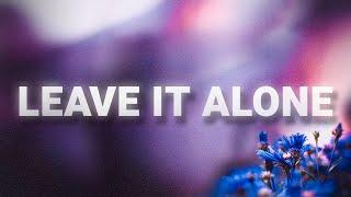 Hayley Williams - Leave It Alone (Lyrics)