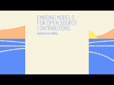 Emerging Models for Open Source Contributions - CodeConf 2016
