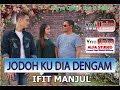 Download lagu Pop DAYAK 2019JODOH KU DIA DENGAM By Ifit Manjul Mp3