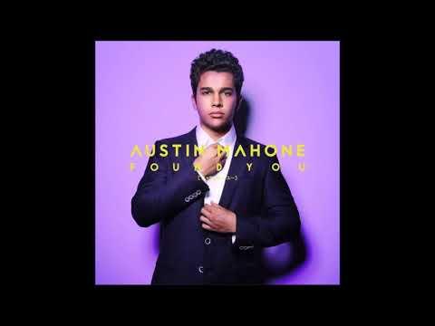 Austin Mahone - Found You