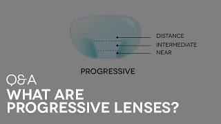 What are Progressive lenses?   SmartBuyGlasses Q&A # 12