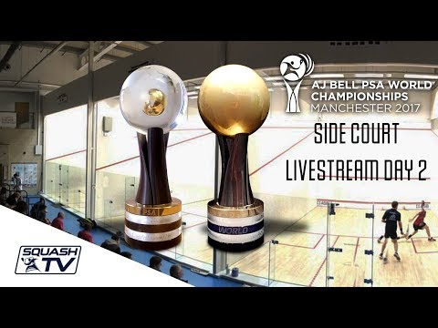 Squash - AJ Bell World Championship 2017 -  Side Court LiveStream Day 2