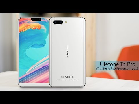 Ulefone T2 Pro - World's First Smartphone with Helio P70 Processor - 2018