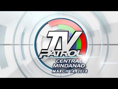 TV Patrol Central Mindanao - Mar 14, 2018