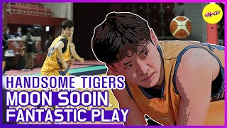 [HOT CLIPS] [HANDSOME TIGERS] MOON SOOIN The FANTASTIC PLAY!!👍👍