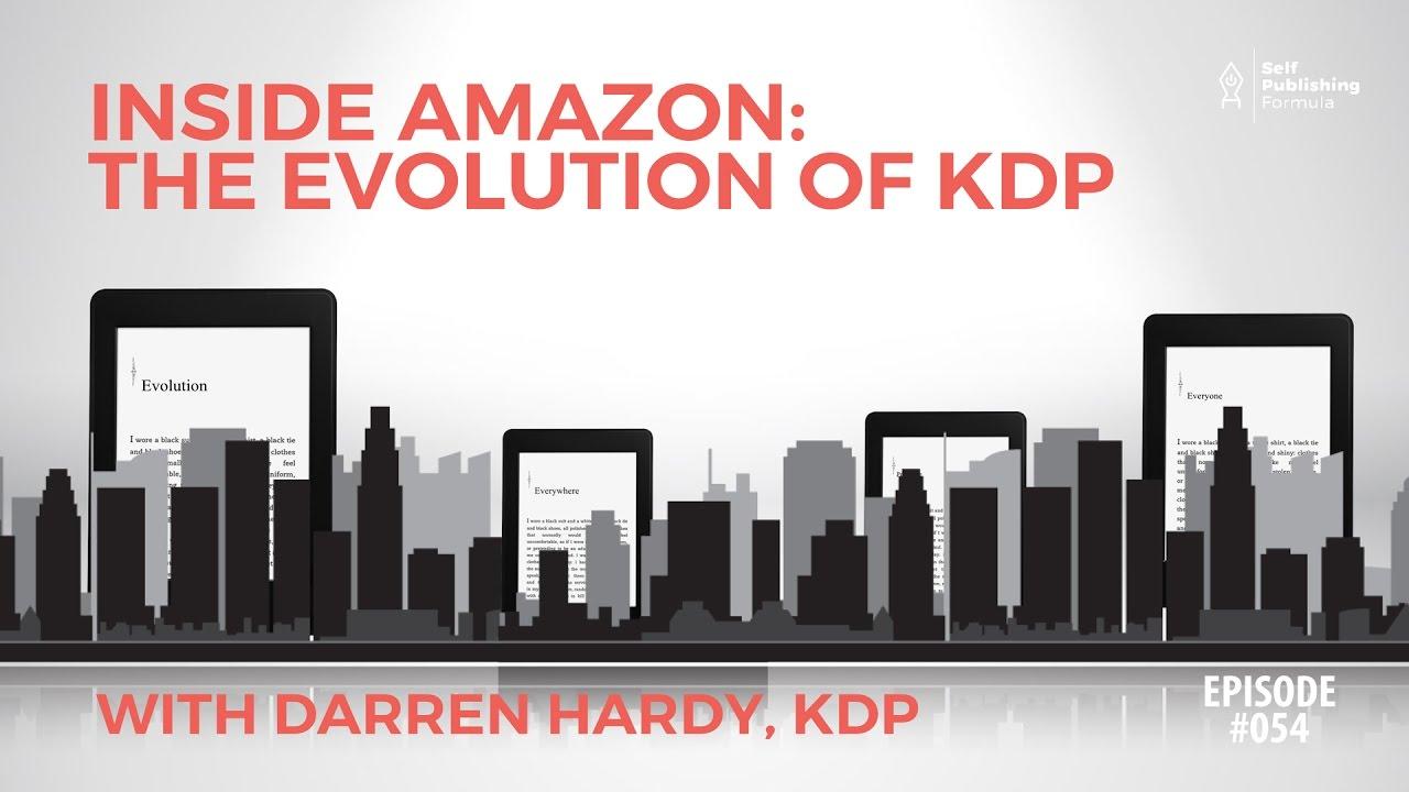 SPF-054: Inside Amazon – with Darren Hardy, Amazon KDP