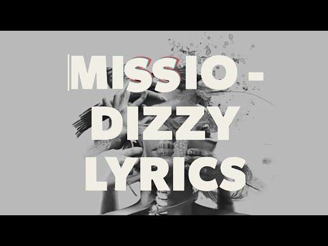 Missio - Dizzy Lyrics