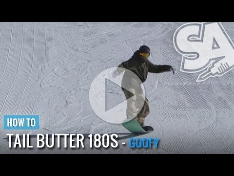 How To Tail Butter 180 On A Snowboard (Goofy)
