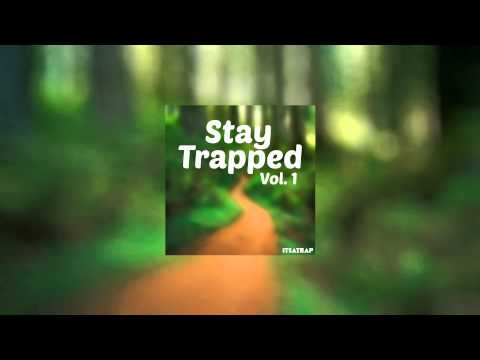 Stay Trapped Vol. 1 OUT NOW!