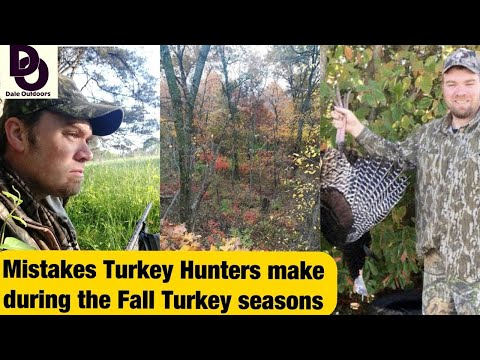 Mistakes TURKEY HUNTERS Make During The FALL TURKEY Season.