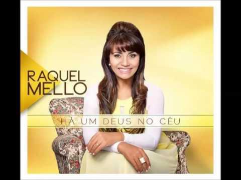 CD Completo - Raquel Mello 2014 ''Há um Deus no Céu'' | Lançamento / Músicas novas da Raquel Mello