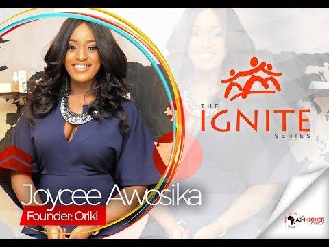 Joycee Awosika | The Ignite Series | Aim Higher Africa