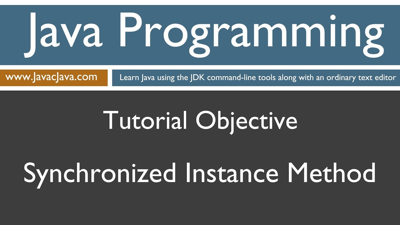 Learn java programming synchronized instance method tutorial learn java programming synchronized instance method tutorial baditri Gallery