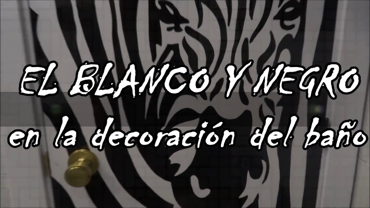 El blanco y negro en la decoraci n del ba o youtube - Decoraciones de banos ...