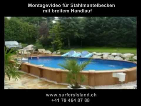 Montagevideo ovalbecken breiter handlauf youtube for Stahlwandpool set angebote