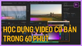 Học dựng phim bằng Ad๐be Premiere Pro CC 2020 trong 60 phút   Tú Thanh Blog
