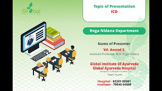 ROGA NIDANA - INTERNATIONAL CLASSIFICATION OF DISEASES (ICD)