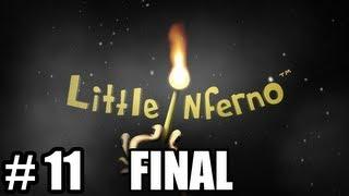 Juguemos Little Inferno Ep. 11 - Final y teorías personales [Todo completado]