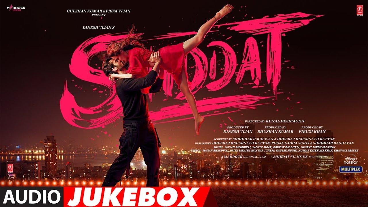 Download Shiddat - Full Album | Audio Jukebox | Sunny Kaushal, Radhika Madan, Mohit Raina, Diana Penty