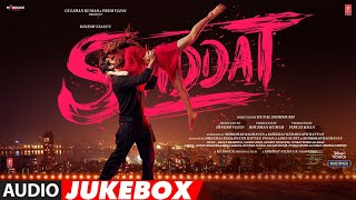 Shiddat Full Album Audio Jukebox Sunny Kaushal Radhika Madan Mohit Raina Diana Penty