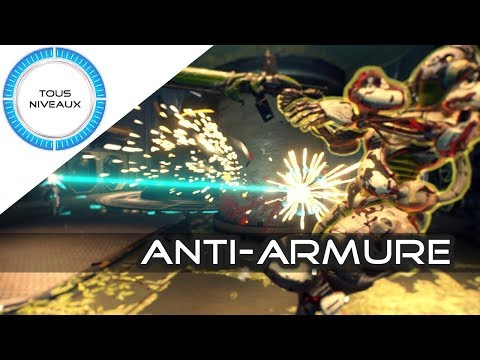 Méthodes Anti-Armure, le Top 11 - Warframe [FR]