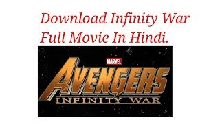 Download Avenger Infinity War full movie in Hindi