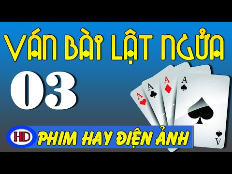 Xem phim Ván bài lật ngửa - Ván Bài Lật Ngửa Tập 3 | Phát Súng Trên Cao Nguyên | Phim Việt Nam Cũ Hay