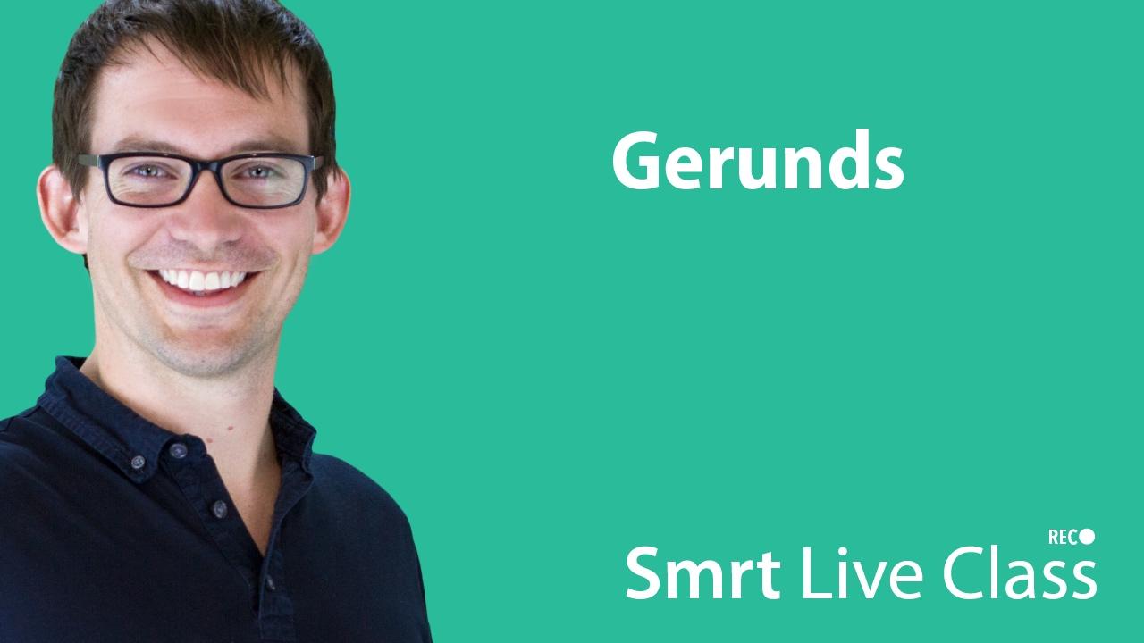 Gerunds - Intermediate English with Shaun #45