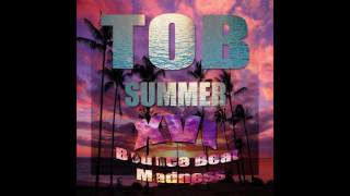 tob make that azz clap ft tcb bo kory tob summer 16 bounce beat madness