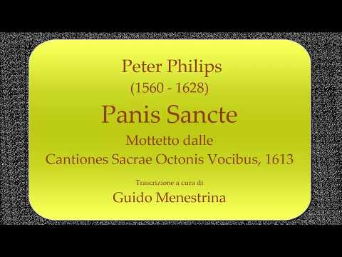 Peter Philips - Panis Sancte a 8 (1613)