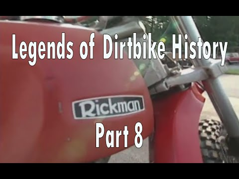 Legends of Dirt Bike History Part 8