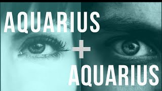 Aquarius & Aquarius Sun: Love Compatibility