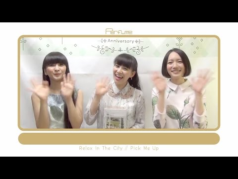 "Perfume 「Relax In The City / Pick Me Up」 ""Relax Room仕様""完全生産限定盤 完成!"