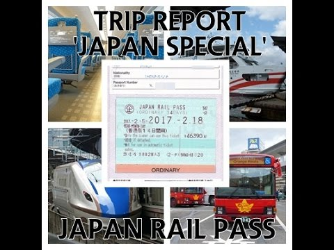 Trip Report 'Japan Special' | What Is Japan Rail Pass and How to Make A Seat Reservation