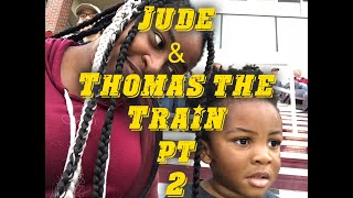 A Jude Story | Toddler Play |:A Day Out with Thomas the Train pt. 2