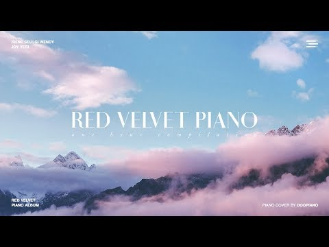 The Best of Red Velvet   1 Hour Piano Collection