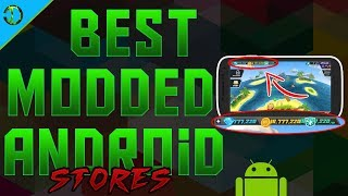 Best Modded Stores On Android To Download Modded Apps And Games  No Root