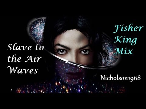 Michael Jackson Illuminati's Slave to the Air Waves..Fisher King Mix!
