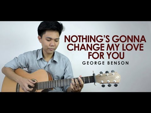 """""""Nothing's Gonna Change My Love For You"""" By George Benson Fingerstyle Cover By Mark Sagum